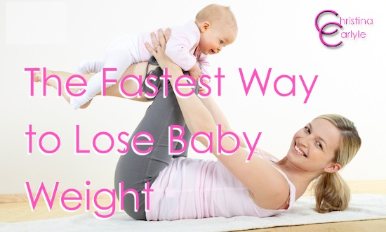 how to lose weight fast after baby