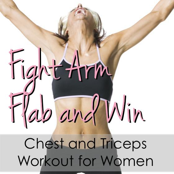 Fight Arm Flab And Win Chest Tricep Workout Christina Carlyle