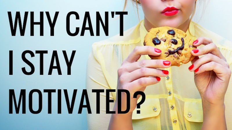 Why can't I stay motivated?