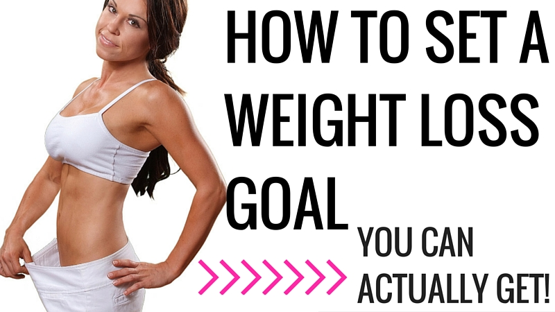 How to Set a Weight Loss Goal