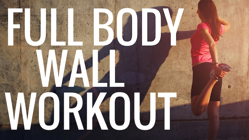 Full Body Wall Workout