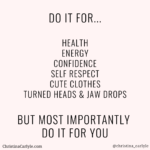 do it for weight loss motivation quote - Christina Carlyle