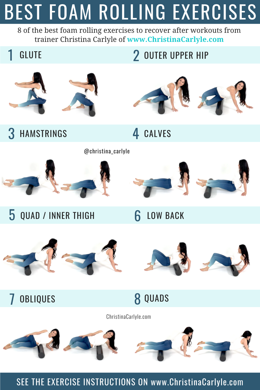 trainer Christina Carlyle demonstrating 8 different foam rolling exercises and text that says the best foam rolling exercises for women